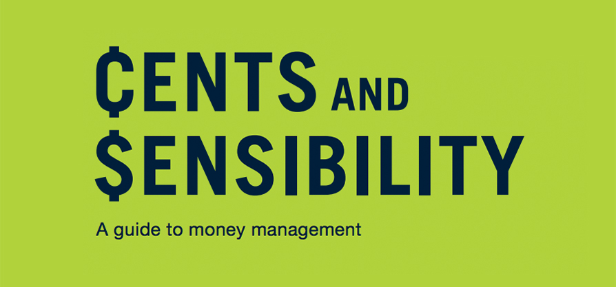 Featured image forIt's Here! Latest Edition of Our Financial Education Booklet, ¢ents and $ensibility.