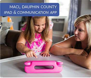 Maci, Dauphin County, iPad and Communication App