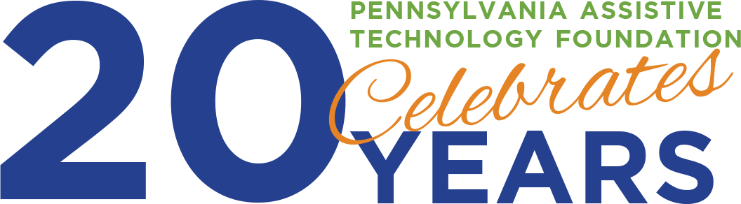 Pennsylvania Assistive Technology Foundation Celebrates 20 Years