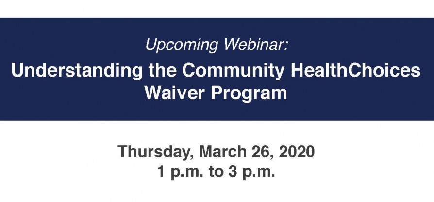 Featured image forUpcoming Webinar: Understanding the Community HealthChoices Waiver Program