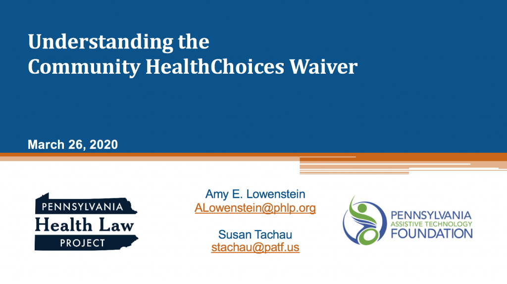Screenshot of opening webinar slide titled Understanding the Community HealthChoices Waiver